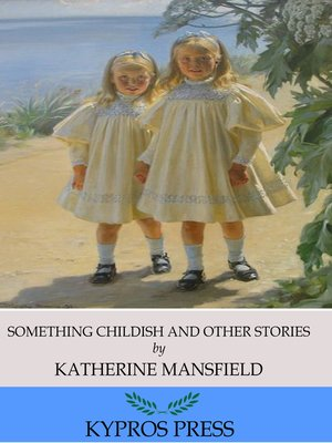cover image of Something Childish and Other Stories