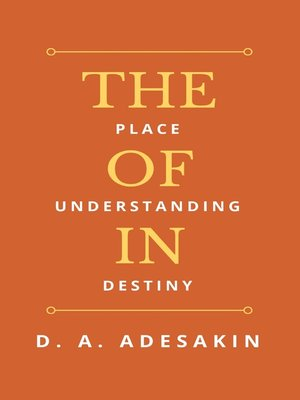 cover image of The Place of Understanding in Destiny
