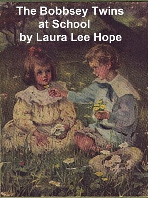 cover image of The Bobbsey Twins at School