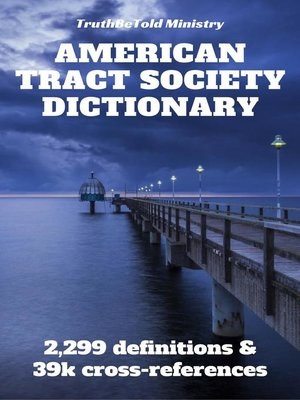 cover image of American Tract Society Bible Dictionary