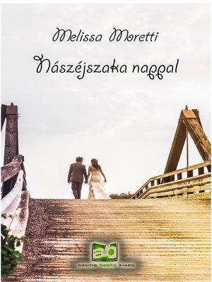 cover image of Nászéjszaka nappal