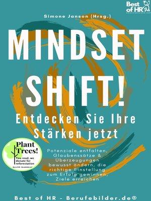 cover image of Mindset Shift! Entdecken Sie Ihre Stärken jetzt