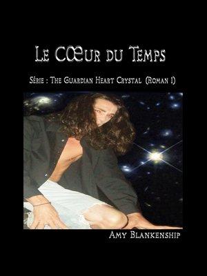 cover image of Au Cœur Du Temps