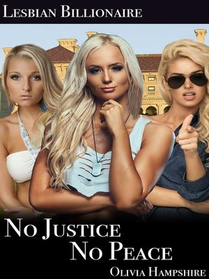 cover image of Lesbian Billionaire, No Justice, No Peace
