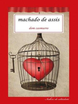 cover image of Dom Casmurro