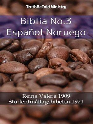 cover image of Biblia No.3 Español Noruego