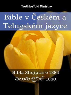 cover image of Bible v Českém a Telugském jazyce