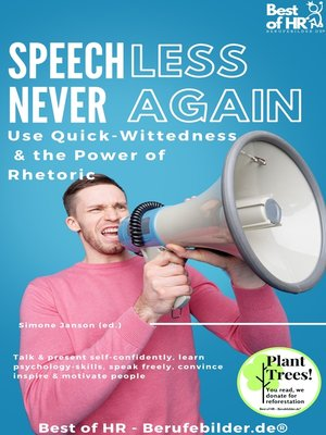 cover image of Speechless – Never Again! Use Quick-Wittedness & the Power of Rhetoric
