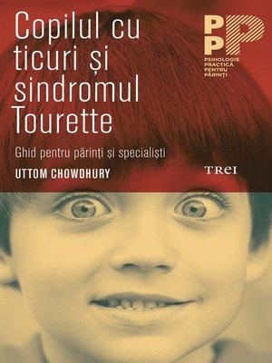 cover image of Copilul cu ticuri și sindromul Tourette