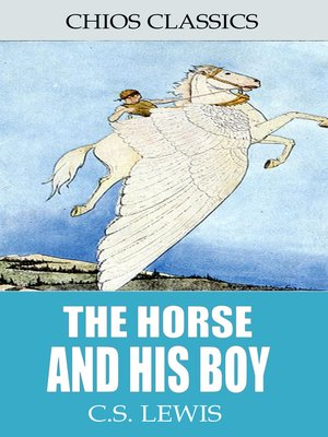 cover image of The Horse and His Boy