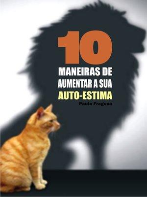 cover image of 10 Maneiras de aumentar a sua auto-estima