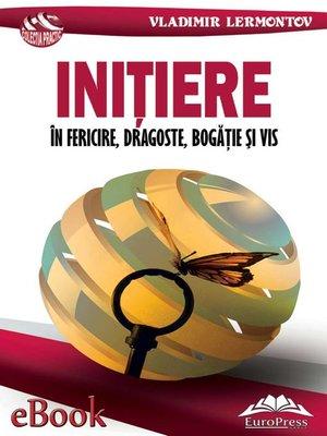 cover image of Inițiere în fericire, dragoste, bogăție și vis