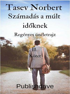 cover image of Számadás a múlt időknek