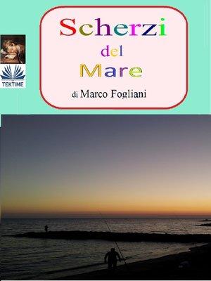 cover image of Scherzi Del Mare