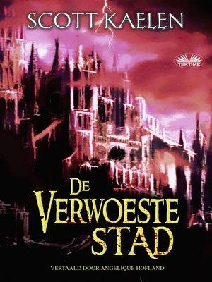cover image of De Verwoeste Stad
