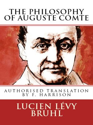 cover image of The Philosophy of Auguste Comte