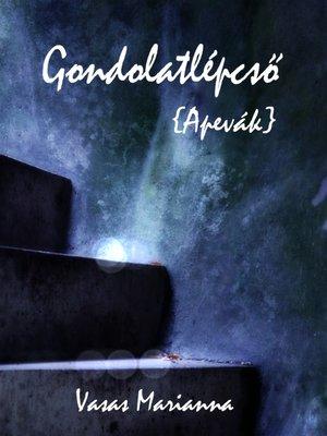 cover image of Gondolatlépcső