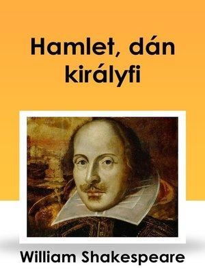 cover image of Hamlet, dán királyfi