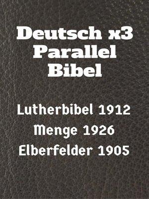 cover image of Deutsch x3 Parallel Bibel