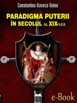 cover image of Paradigma puterii în secolul al XIX-lea