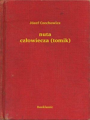 cover image of nuta człowiecza (tomik)
