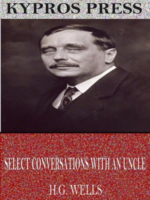 cover image of Select Conversations with an Uncle