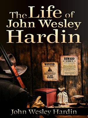 cover image of The Life of John Wesley Hardin