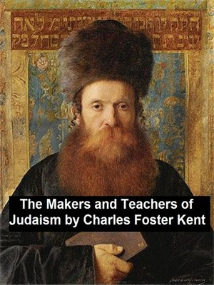 cover image of The Makers and Teachers of Judaism