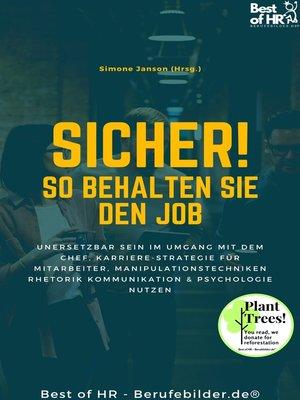 cover image of Sicher! So behalten Sie den Job