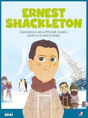 cover image of Micii eroi--Ernest Shackleton