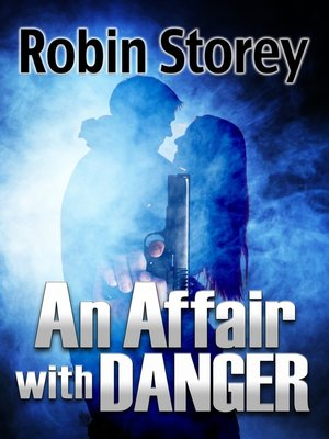 cover image of An Affair With Danger