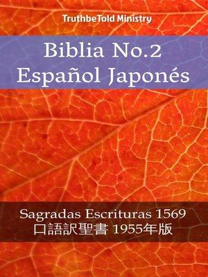 cover image of Biblia No.2 Español Japonés