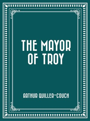 cover image of The Mayor of Troy