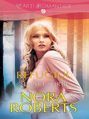 cover image of Refugiul--Semnul sorții