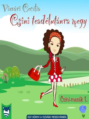 cover image of Csini teadélutánra megy