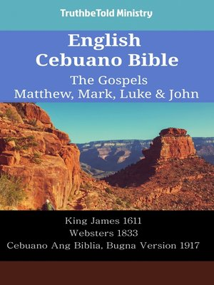 cover image of English Cebuano Bible - The Gospels - Matthew, Mark, Luke & John
