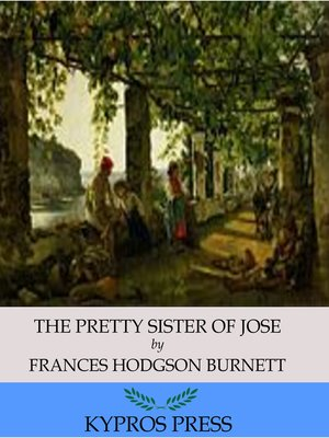 cover image of The Pretty Sister of Jose