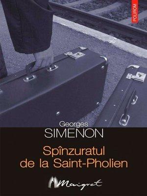 cover image of Spînzuratul de la Saint-Pholien