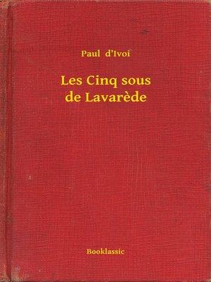 cover image of Les Cinq sous de Lavarede