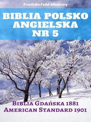 cover image of Biblia Polsko Angielska Nr 5