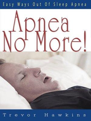 cover image of Apnea No More