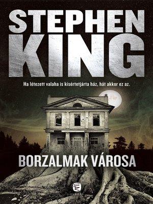 cover image of Borzalmak városa