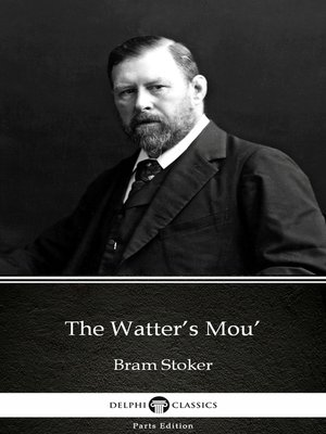 cover image of The Watter's Mou' by Bram Stoker
