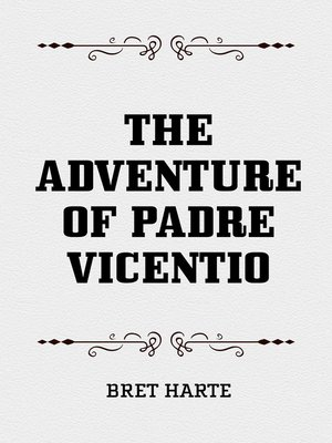 cover image of The Adventure of Padre Vicentio