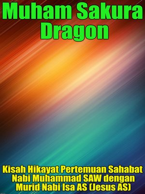 cover image of Kisah Hikayat Pertemuan Sahabat Nabi Muhammad SAW dengan Murid Nabi Isa AS (Jesus AS)