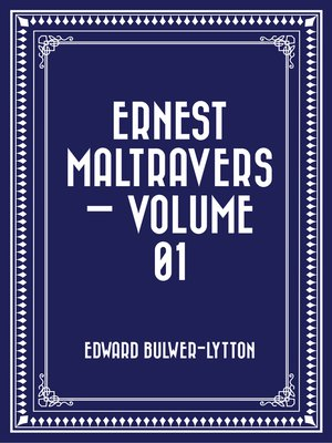 cover image of Ernest Maltravers — Volume 01