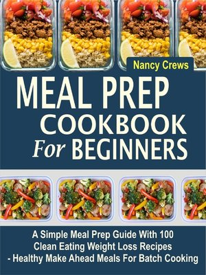 cover image of Meal Prep Cookbook For Beginners