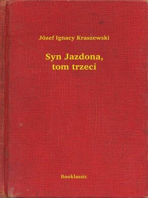 cover image of Syn Jazdona, tom trzeci