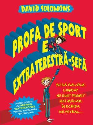cover image of Profa De Sport E Extraterestră-sefă