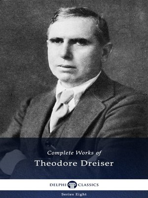 cover image of Delphi Complete Works of Theodore Dreiser